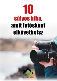 10 súlyos fotós hiba